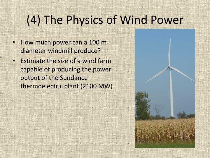 (4) The Physics of Wind Power