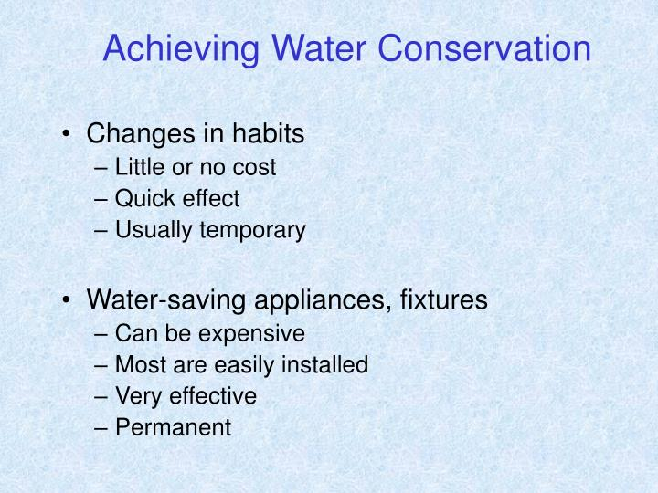 Achieving Water Conservation