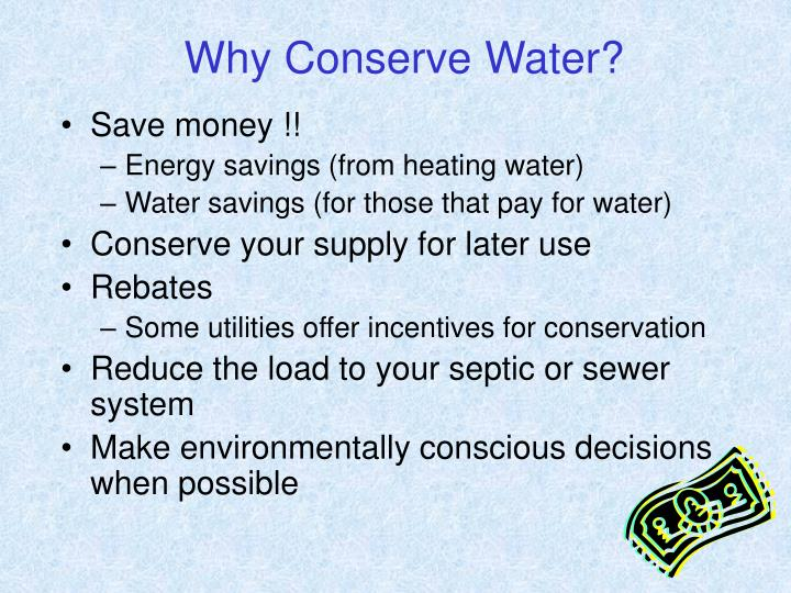 Why Conserve Water?