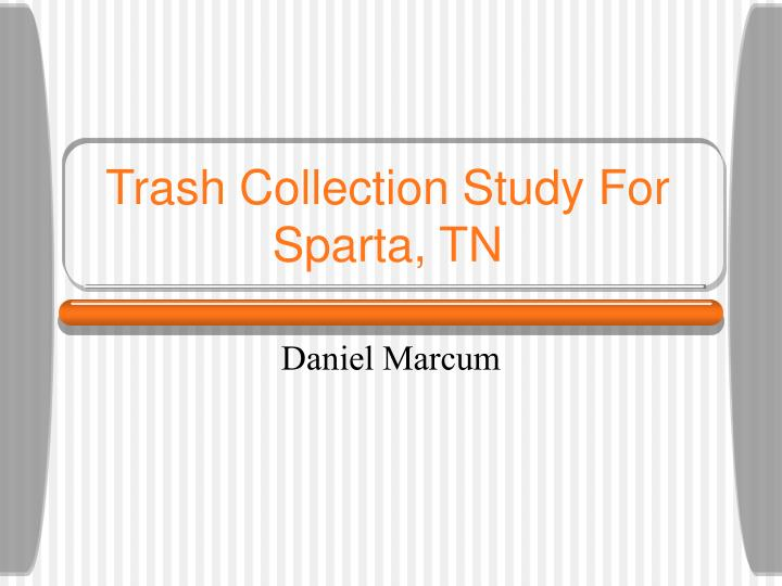 Trash collection study for sparta tn