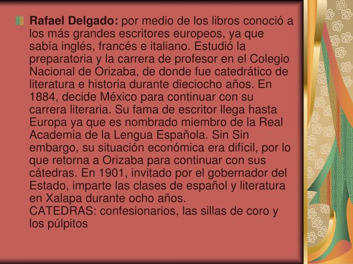 Rafael Delgado: