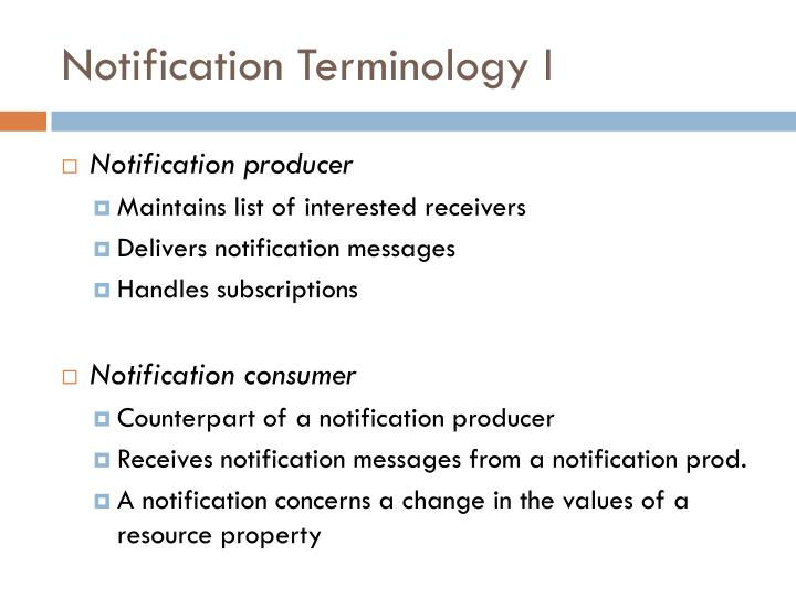 Notification Terminology I