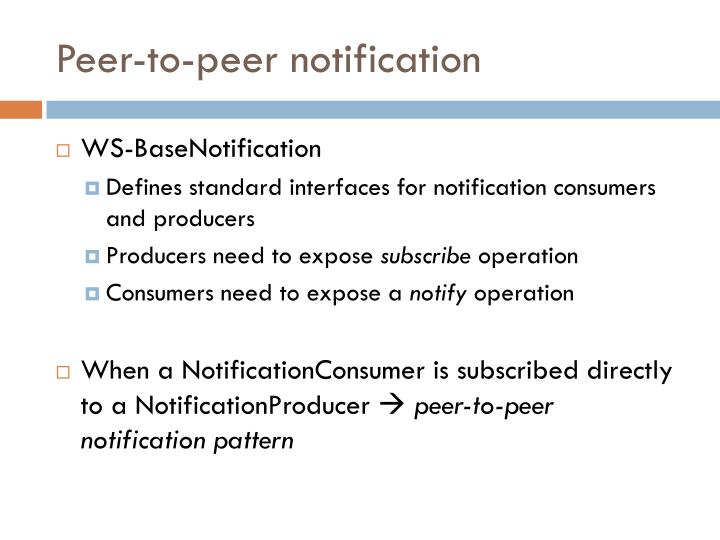 Peer-to-peer notification