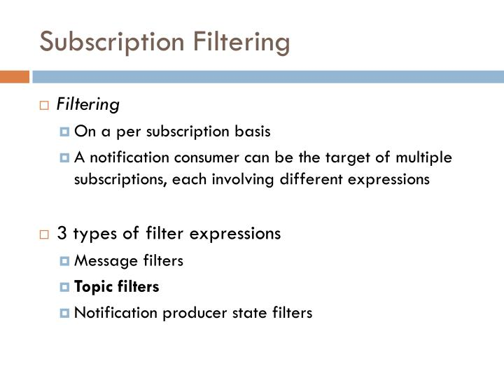 Subscription Filtering