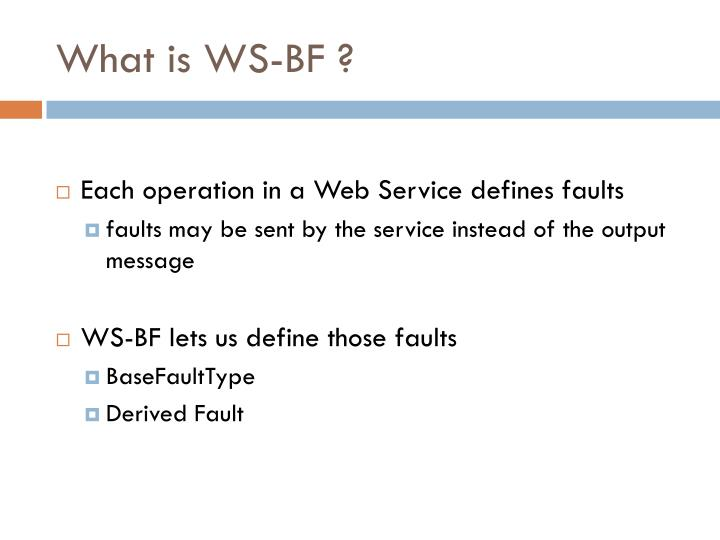 What is WS-BF ?