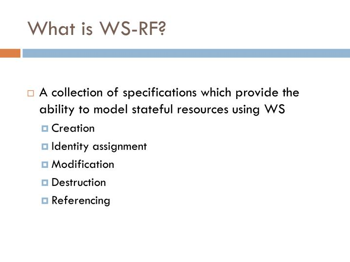 What is WS-RF?