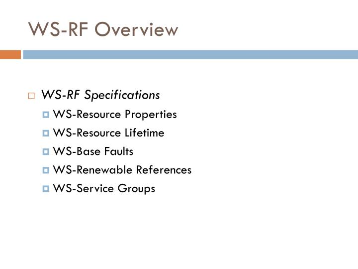 WS-RF Overview