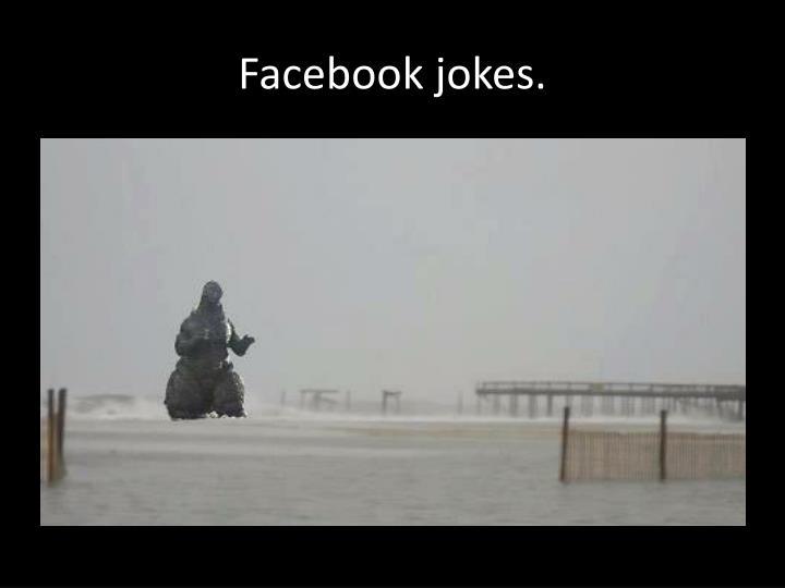 Facebook jokes