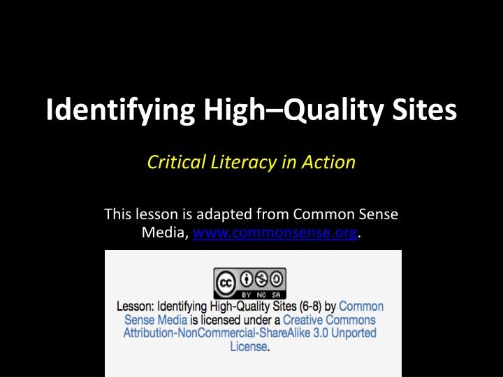 Identifying High–Quality Sites