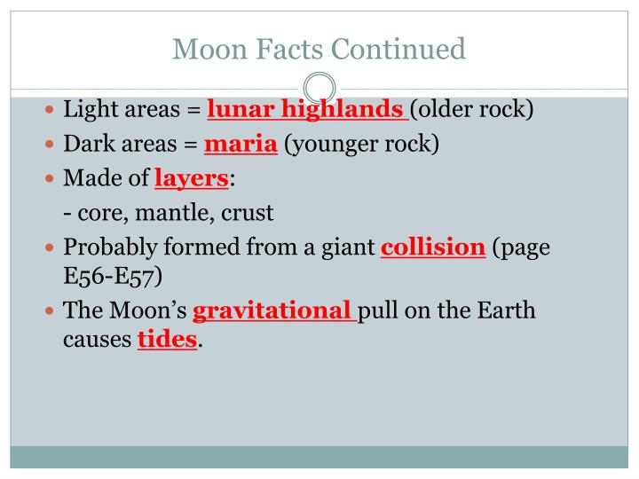 Moon Facts Continued