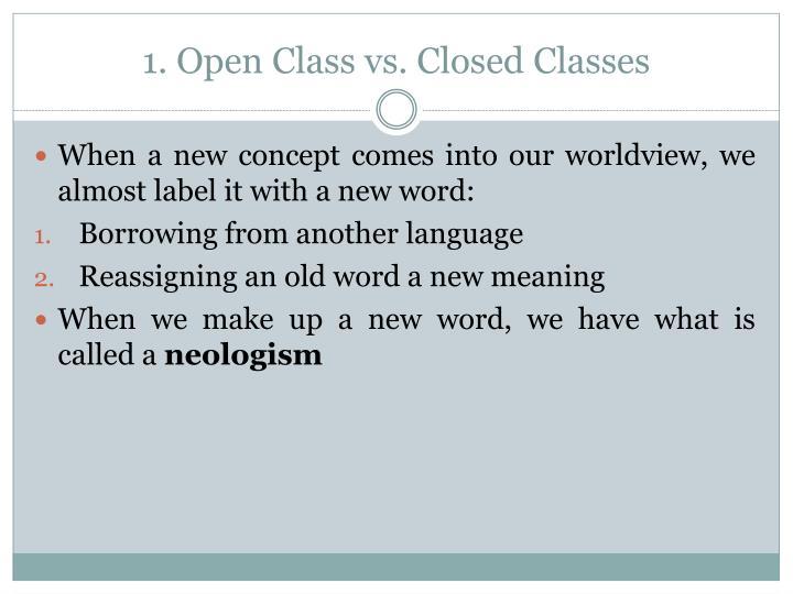1. Open Class vs.