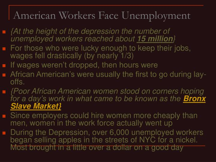 American workers face unemployment