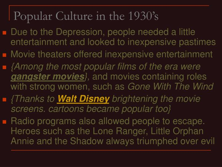 Popular Culture in the 1930's