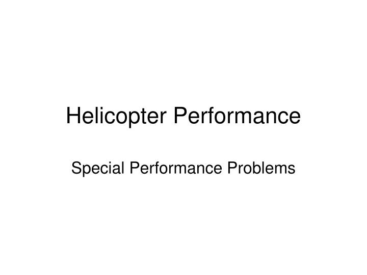 Helicopter Performance