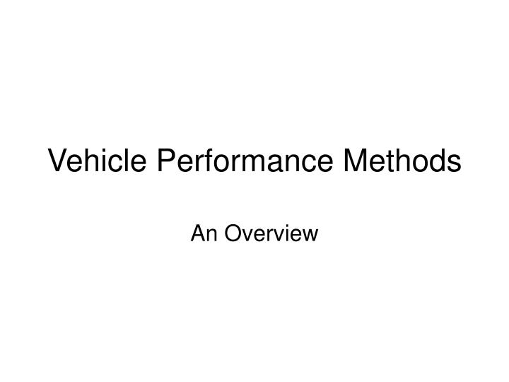Vehicle Performance Methods