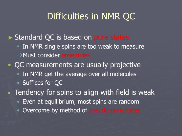 Difficulties in NMR QC