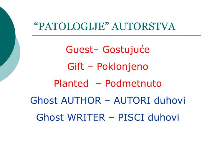 """""""PATOLOGIJE"""" AUTORSTVA"""