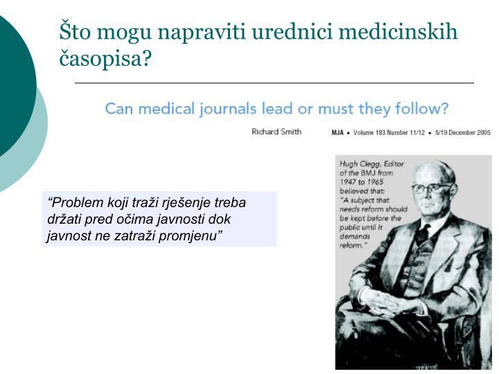 Što mogu napraviti urednici medicinskih časopisa?