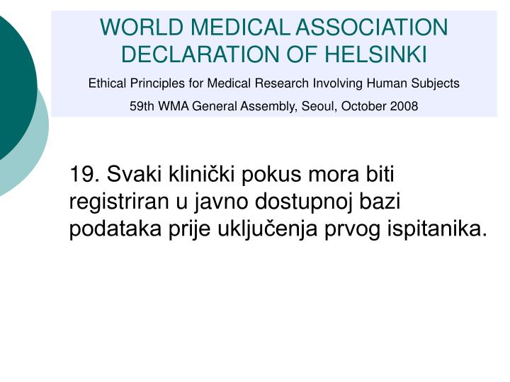 WORLD MEDICAL ASSOCIATION DECLARATION OF HELSINKI