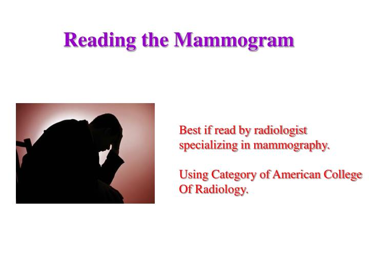 Reading the Mammogram
