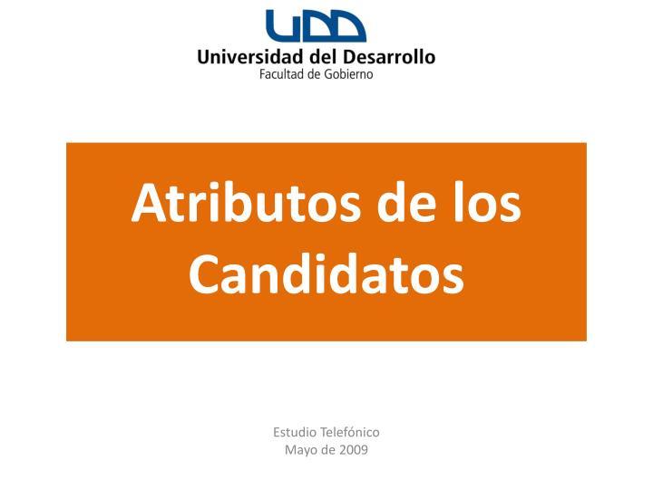 Atributos de los Candidatos