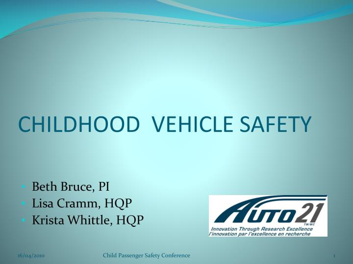 Childhood vehicle safety