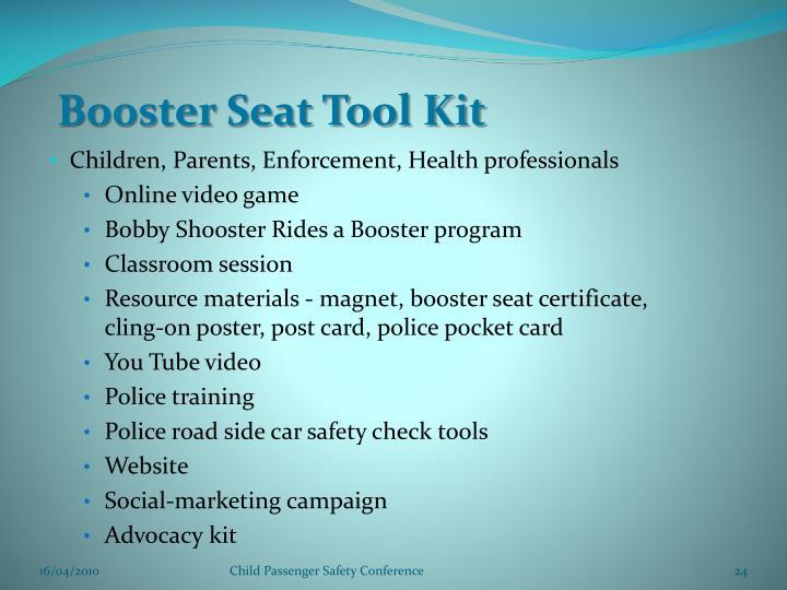 Booster Seat Tool Kit