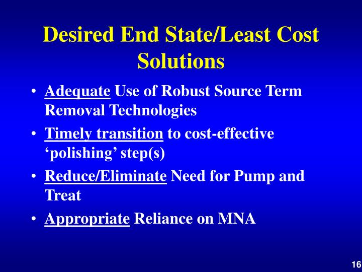 Desired End State/Least Cost Solutions