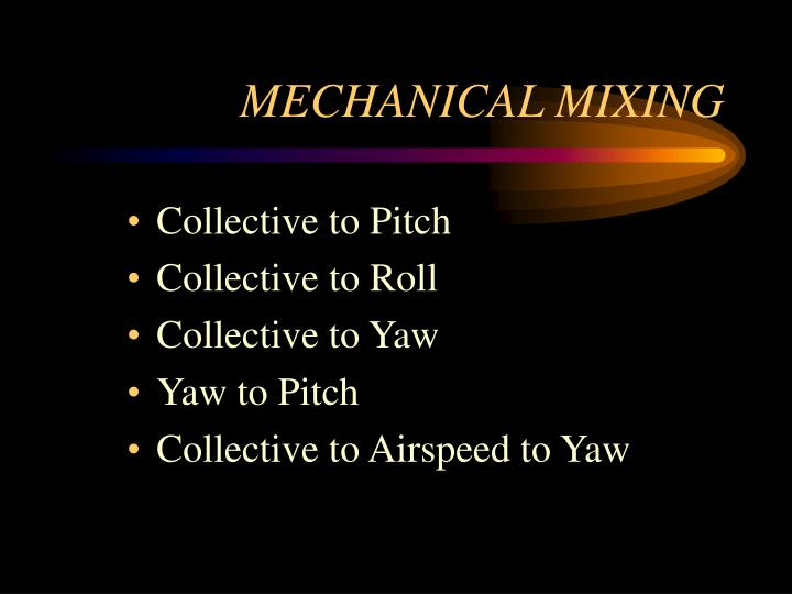 MECHANICAL MIXING