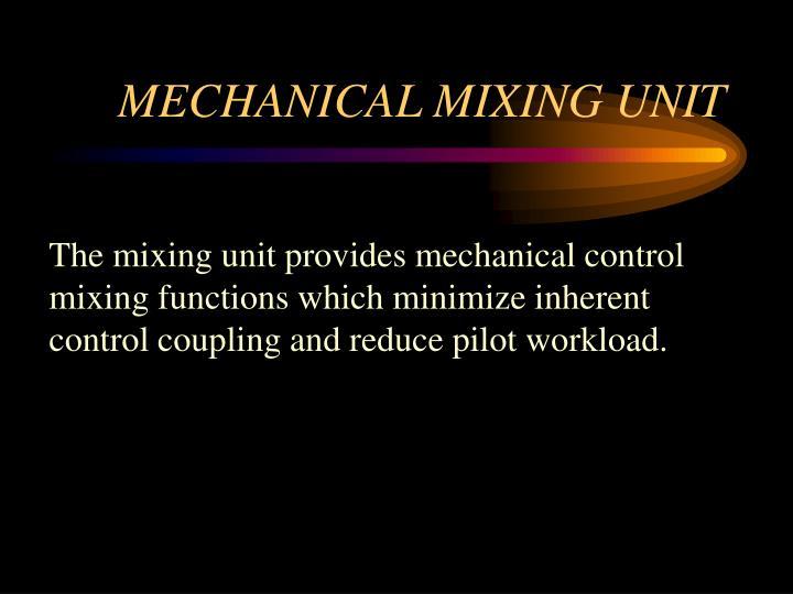 MECHANICAL MIXING UNIT
