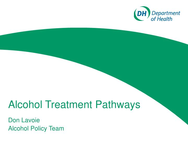 Alcohol treatment pathways