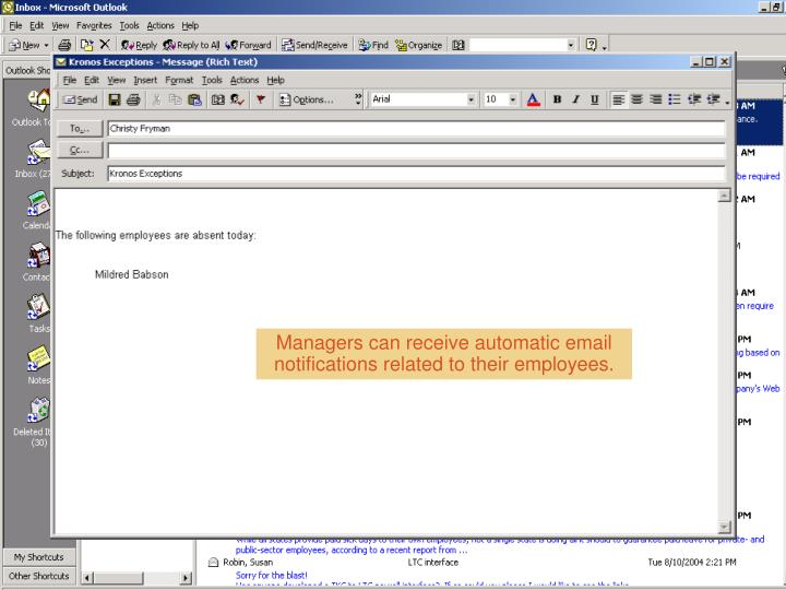 Managers can receive automatic email notifications related to their employees.