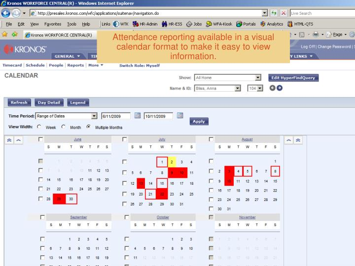 Attendance reporting available in a visual calendar format to make it easy to view information.