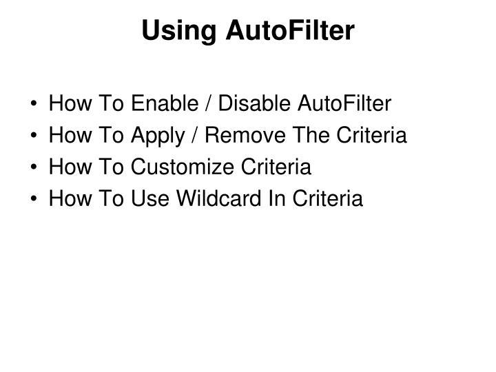 Using AutoFilter