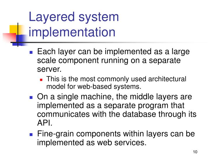 Layered system implementation