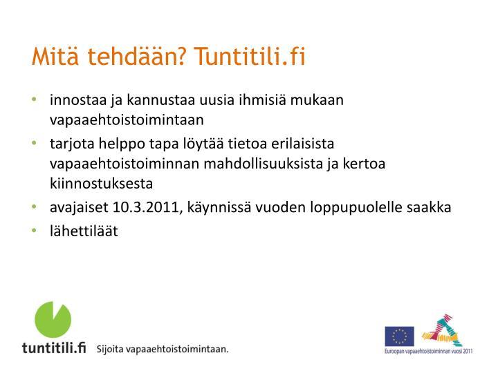 Mitä tehdään? Tuntitili.fi