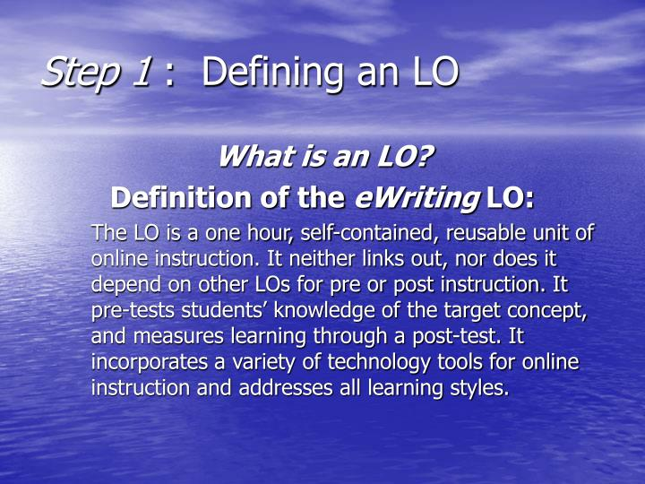 Step 1 defining an lo