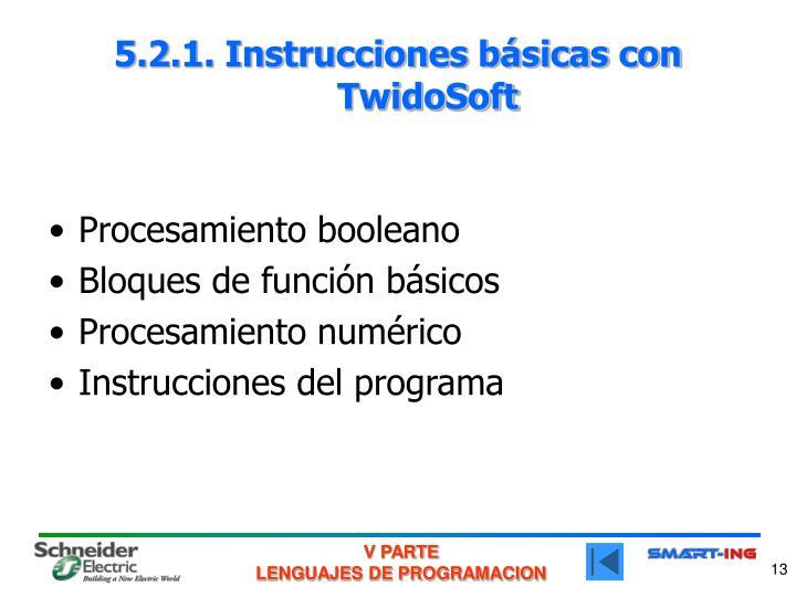 5.2.1. Instrucciones básicas con TwidoSoft