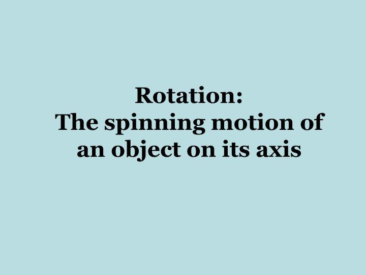 Rotation: