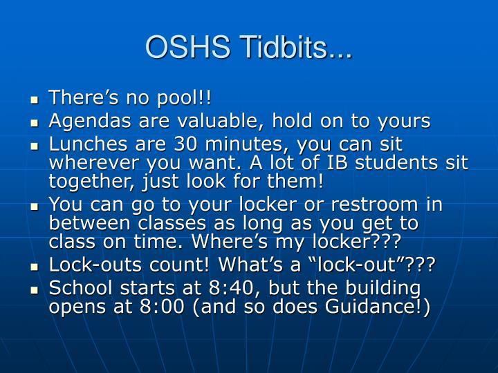 OSHS Tidbits...