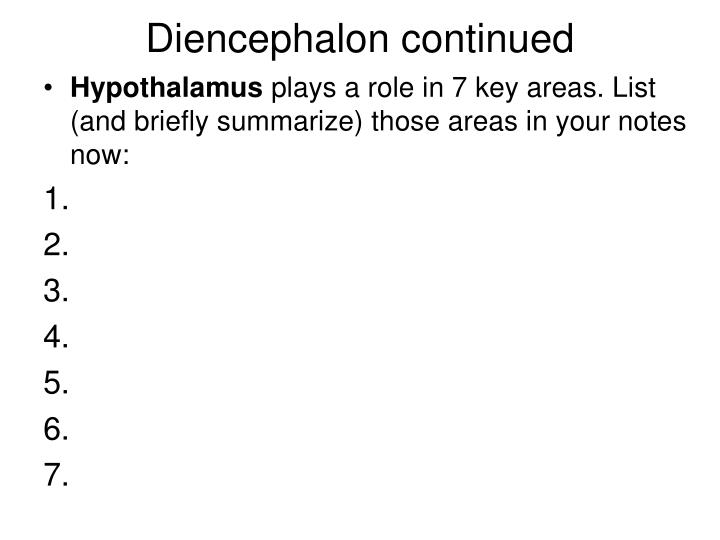 Diencephalon continued