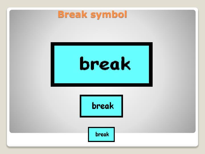 Break symbol