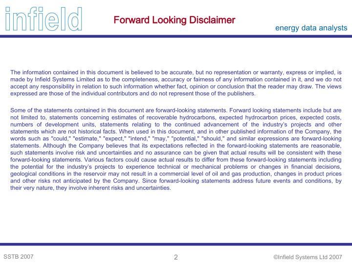 Forward Looking Disclaimer