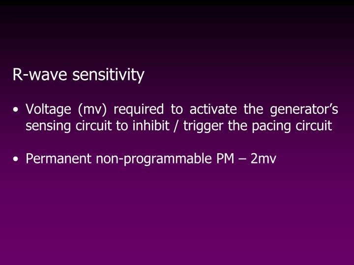 R-wave sensitivity