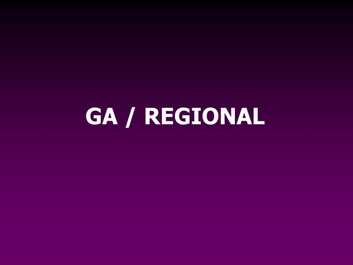 GA / REGIONAL