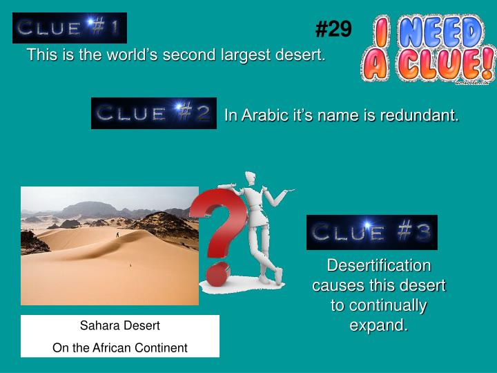 This is the world's second largest desert.