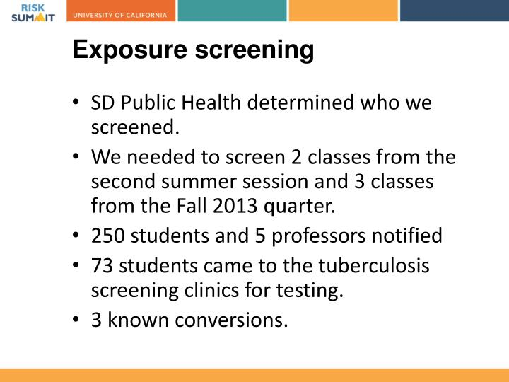 Exposure screening