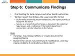 step 6 communicate findings