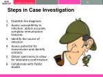 steps in case investigation