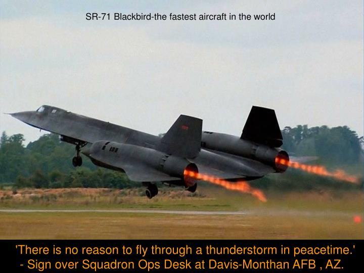SR-71 Blackbird-the fastest aircraft in the world